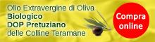 Olio Extravergine d'Oliva DOP Pretuziano delle Colline Teramane